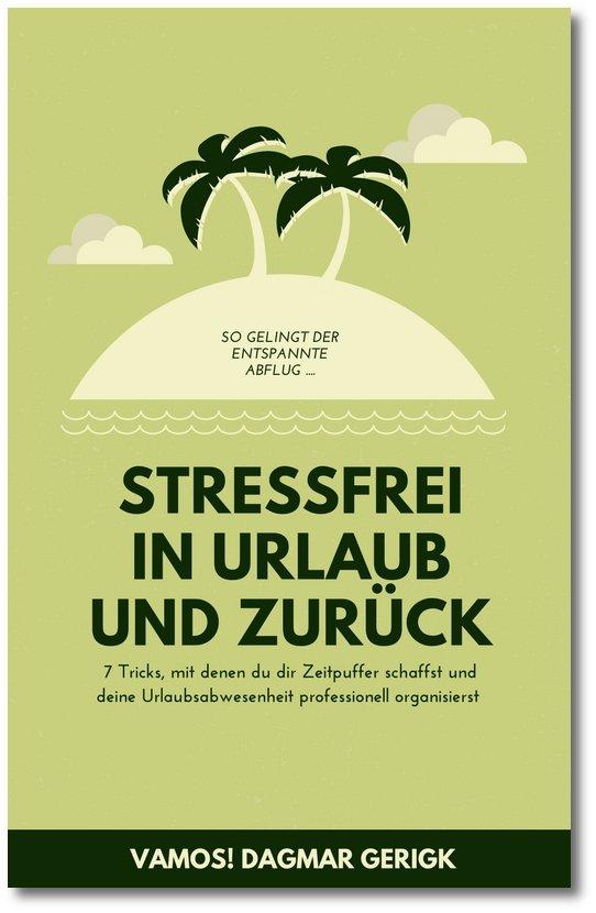 Stressfrei in Urlaub und zurück